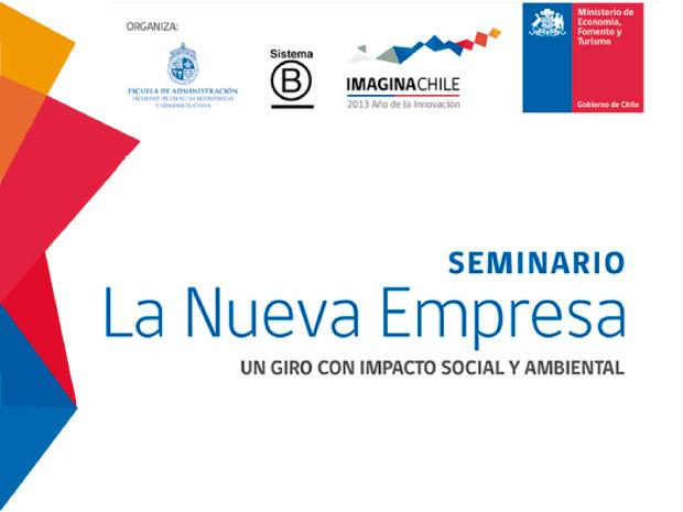 """SEMINARIO La Nueva Empresa """"Un Giro con Impacto Social y Ambiental"""""""