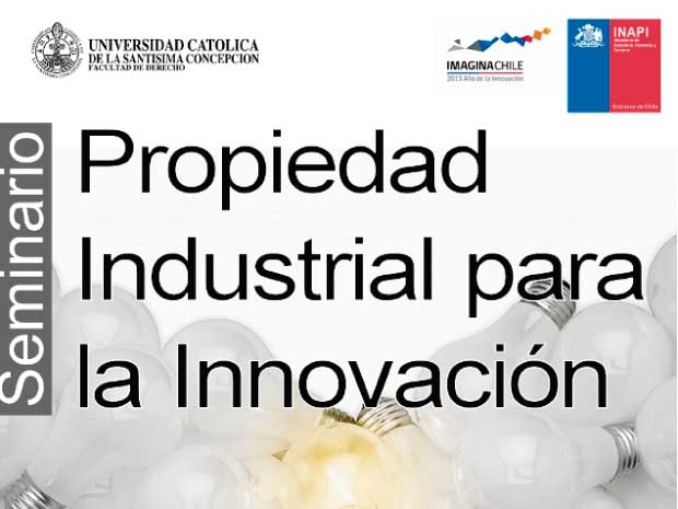 """Seminario   """"Propiedad Industrial para la Innovación"""""""